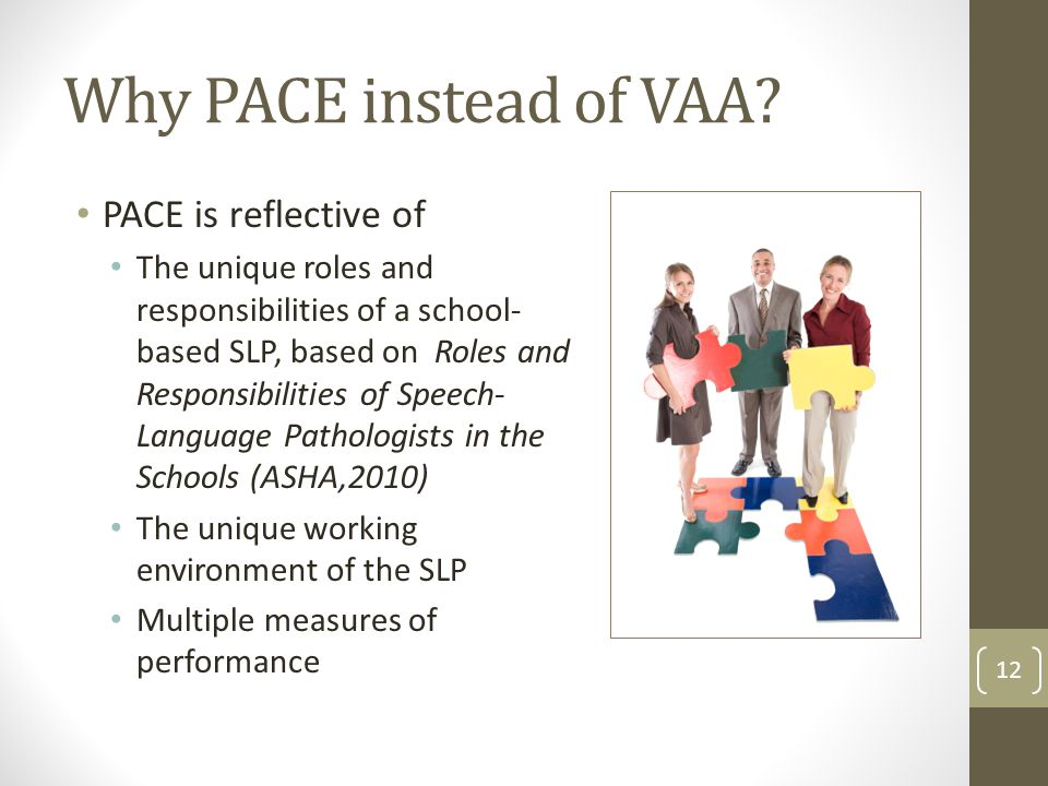 Why PACE instead of VAA.