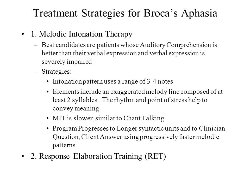 Treatment Strategies for Broca's Aphasia 1.