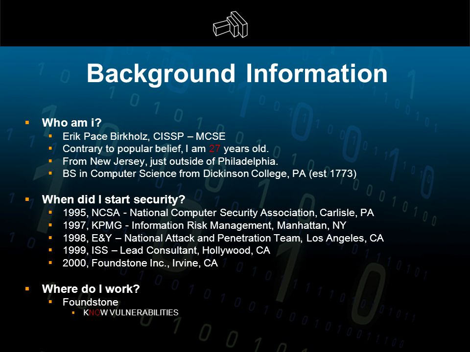 Background Information  Who am i.