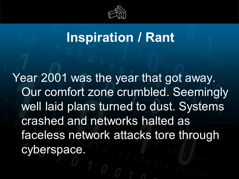 Inspiration / Rant Year 2001 was the year that got away.