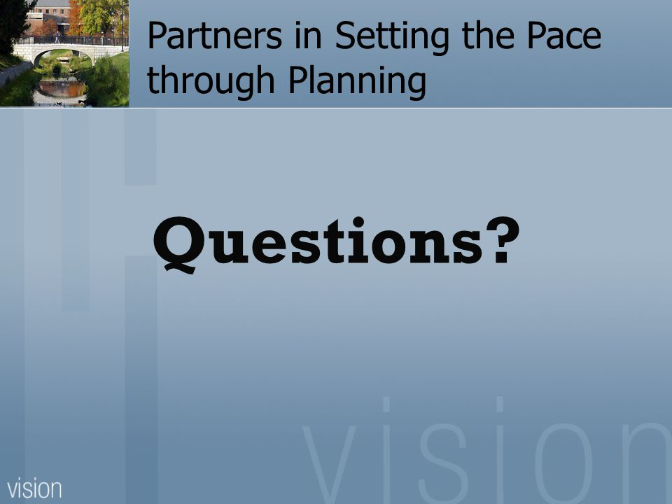 Questions Partners in Setting the Pace through Planning