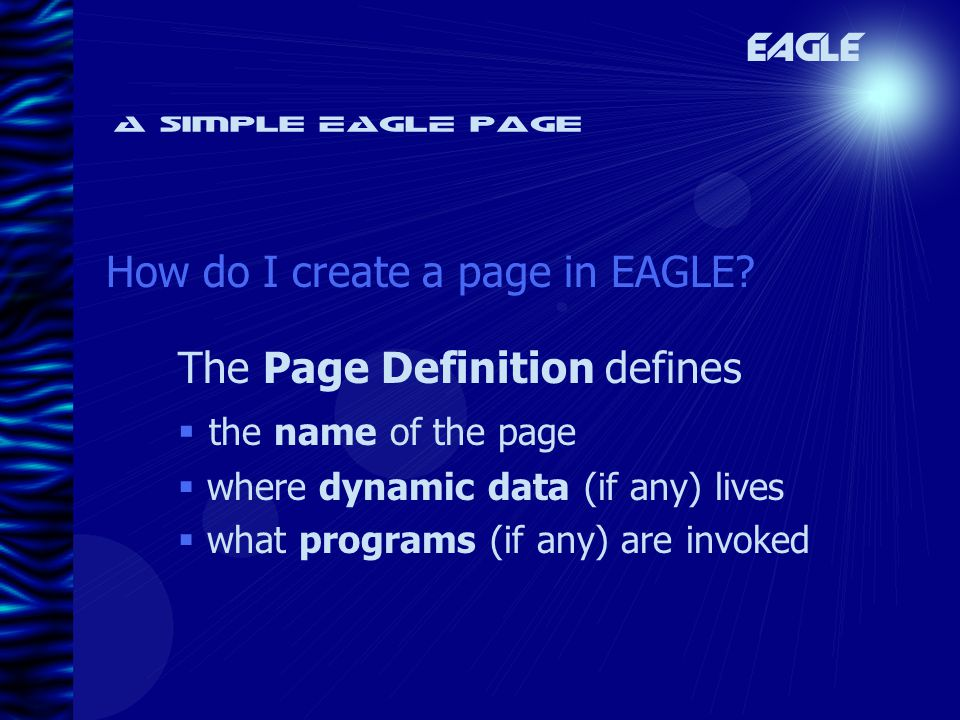 A simple EAGLE page How do I create a page in EAGLE.