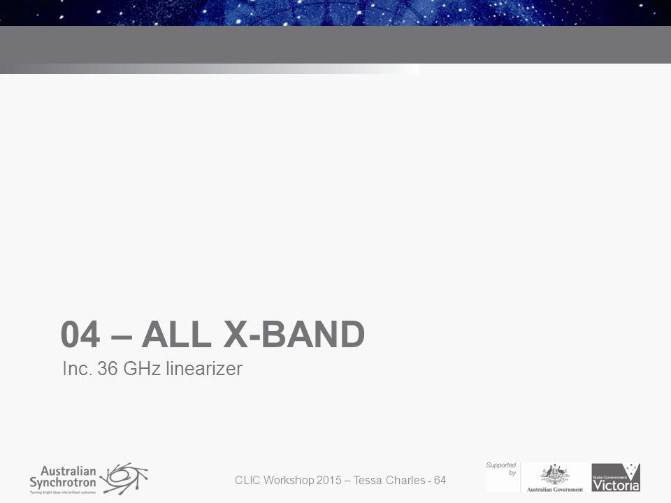 04 – ALL X-BAND Inc. 36 GHz linearizer CLIC Workshop 2015 – Tessa Charles - 64