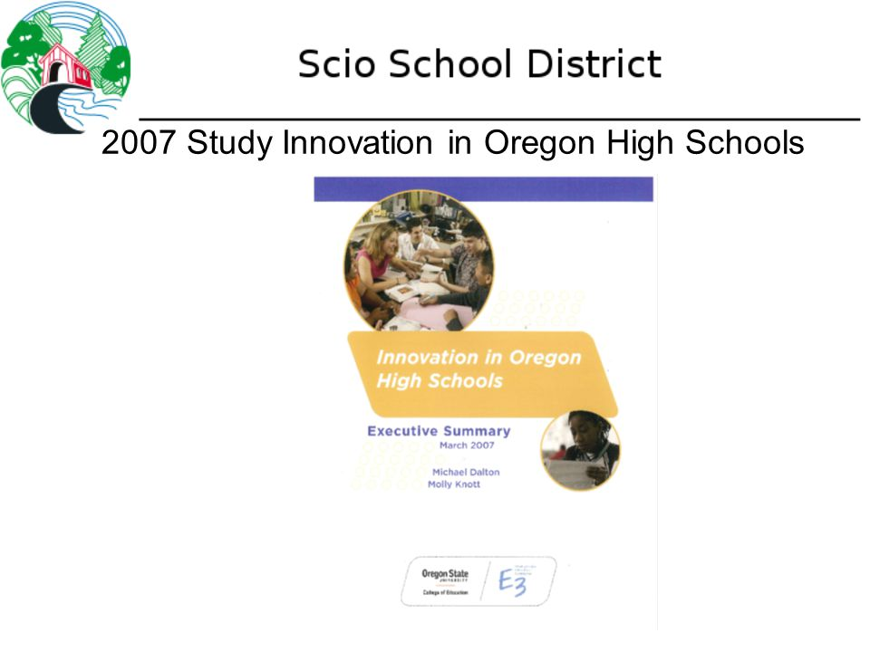 2007 Study Innovation in Oregon High Schools