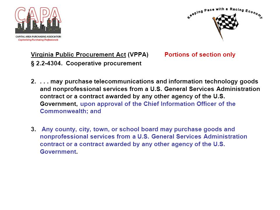 Virginia Public Procurement Act (VPPA) Portions of section only § 2.2-4304. Cooperative procurement 2.... may purchase telecommunications and informat