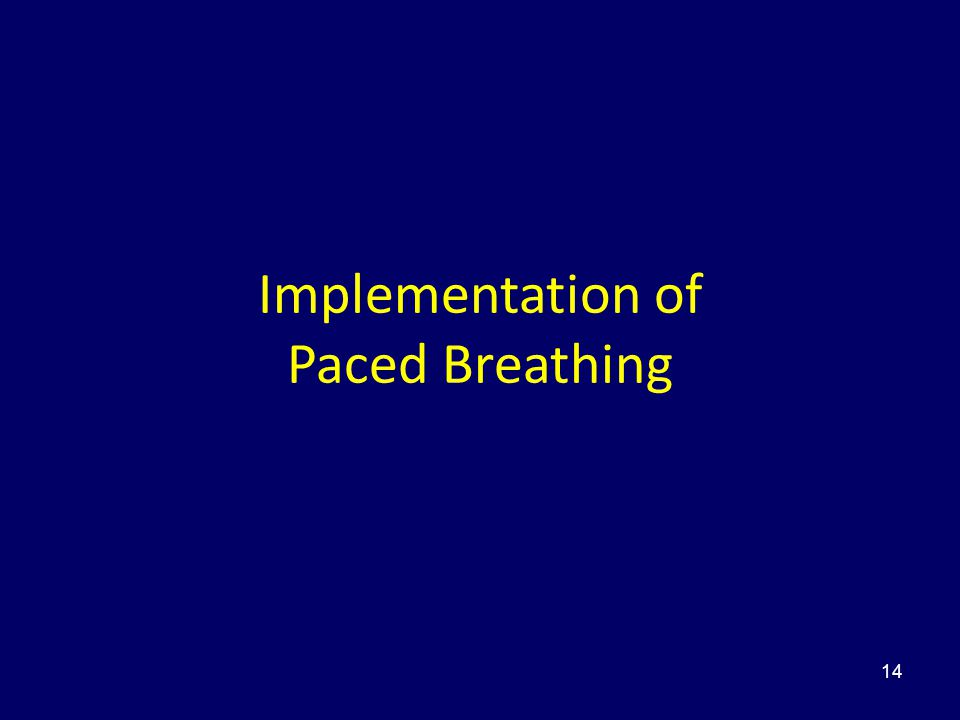 14 Implementation of Paced Breathing
