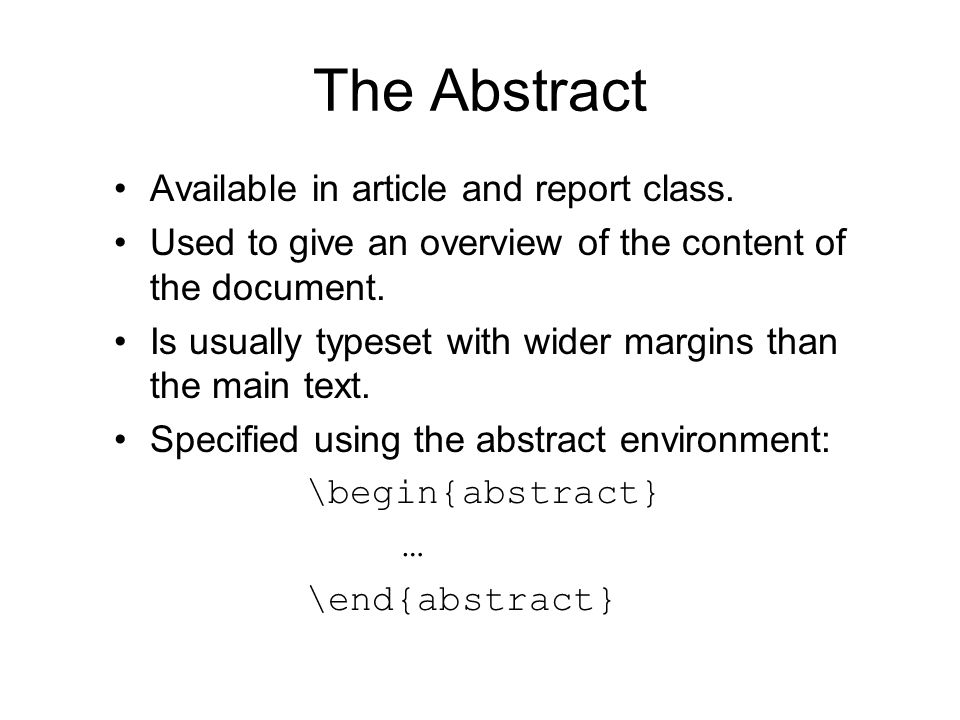 The Abstract Available in article and report class.