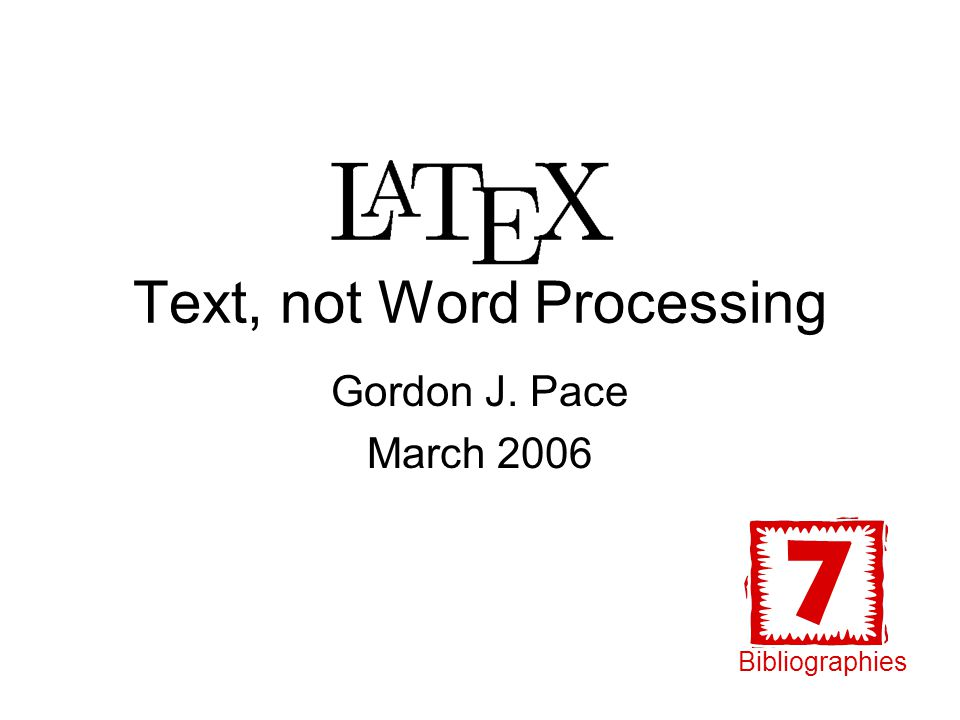 Text, not Word Processing Gordon J. Pace March 2006 Bibliographies
