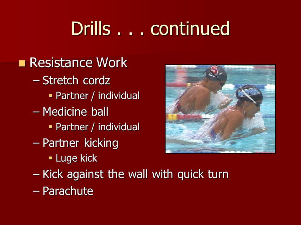 Drills...