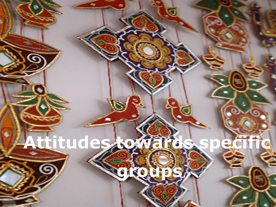 Attitudes towards specific groups