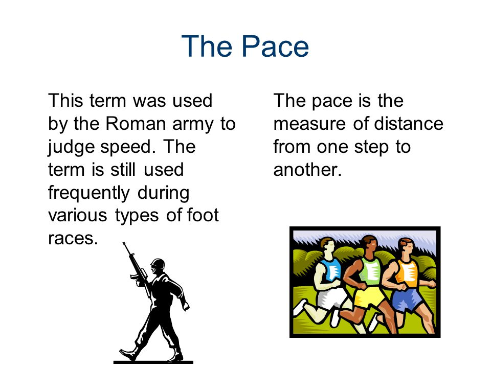 The Foot A measurement equal to the length of an individuals foot.