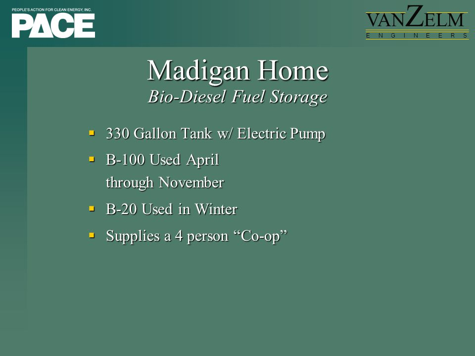 " 330 Gallon Tank w/ Electric Pump  B-100 Used April through November  B-20 Used in Winter  Supplies a 4 person ""Co-op"" Madigan Home Bio-Diesel Fue"