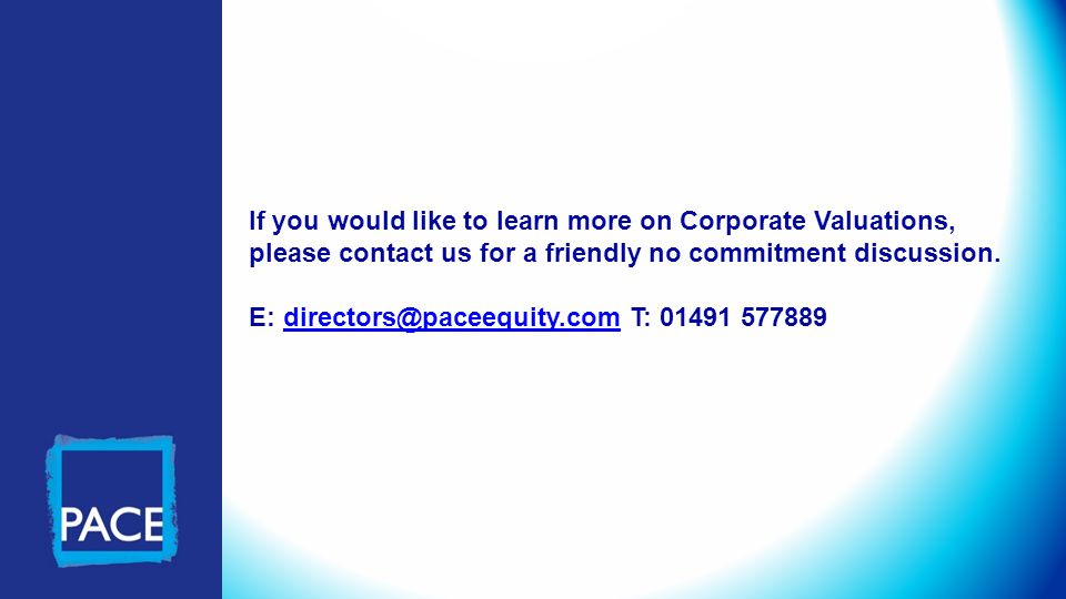 If you would like to learn more on Corporate Valuations, please contact us for a friendly no commitment discussion.