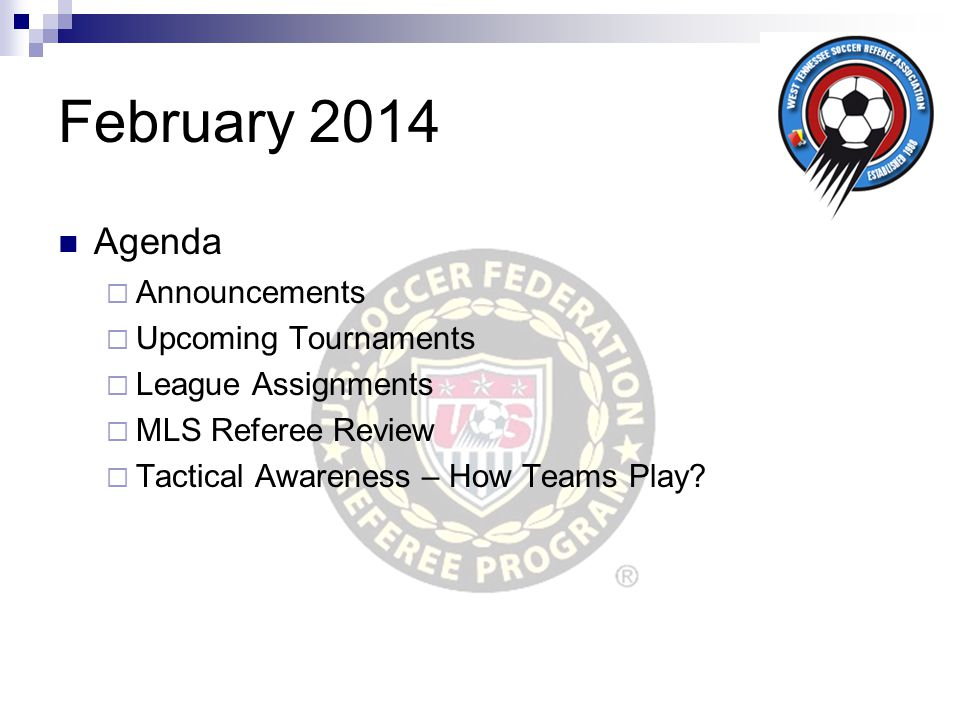 Announcements Presented by John C. White Referee Instructor