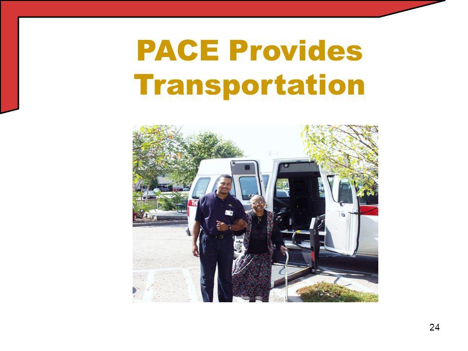 24 PACE Provides Transportation