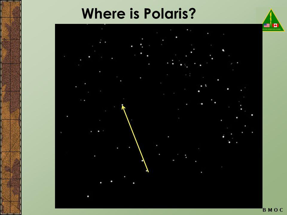 Where is Polaris? B M O C