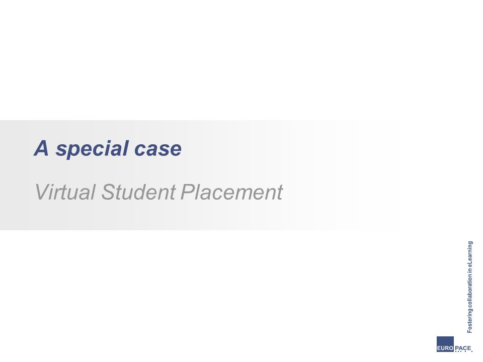 A special case Virtual Student Placement