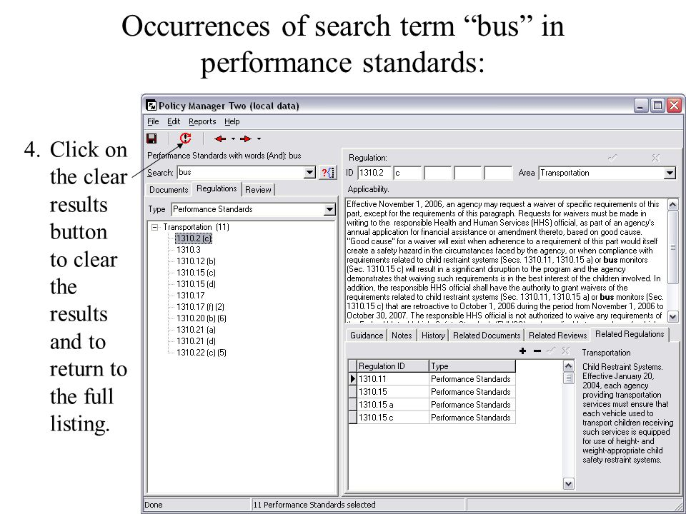 Occurrences of search term bus in performance standards: 4.Click on the clear results button to clear the results and to return to the full listing.