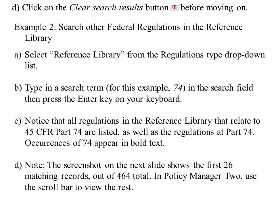 Example 2: Search other Federal Regulations in the Reference Library a)Select Reference Library from the Regulations type drop-down list.