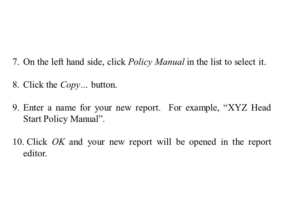 7.On the left hand side, click Policy Manual in the list to select it.