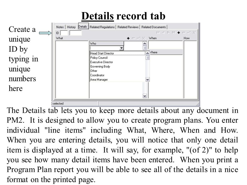 Details record tab The Details tab lets you to keep more details about any document in PM2.