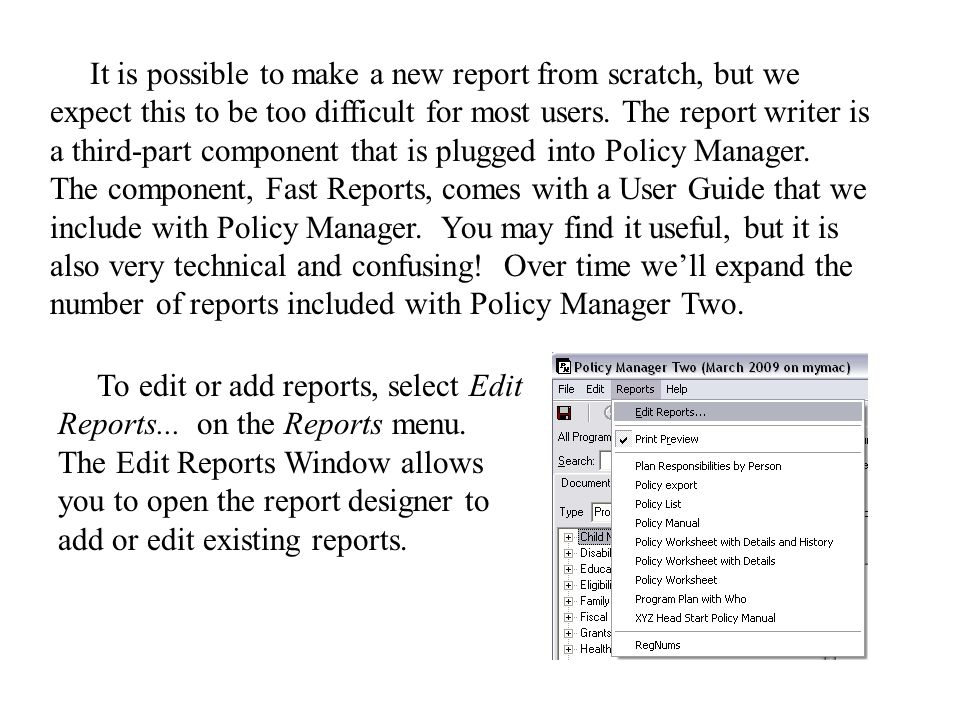 It is possible to make a new report from scratch, but we expect this to be too difficult for most users.