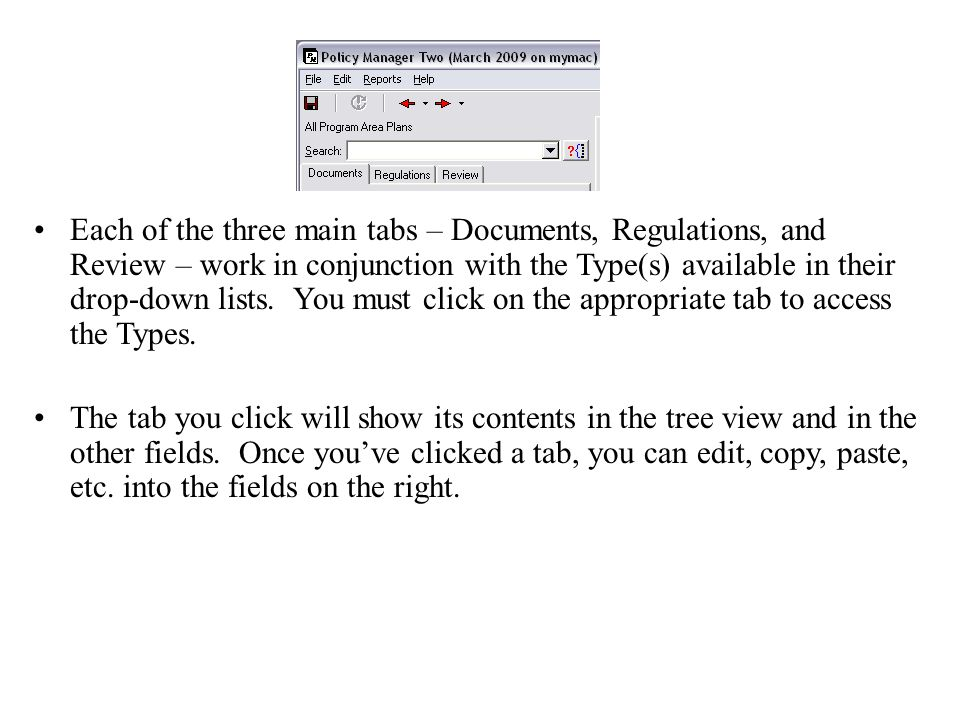 Each of the three main tabs – Documents, Regulations, and Review – work in conjunction with the Type(s) available in their drop-down lists.