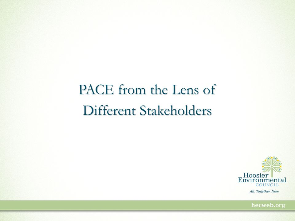 PACE from the Lens of Different Stakeholders