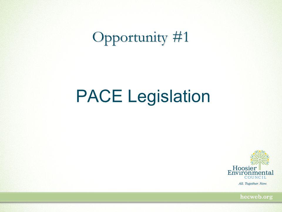 PACE Legislation Opportunity #1
