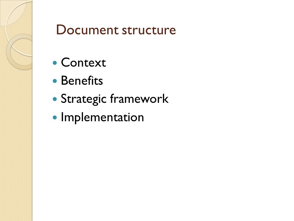 Document structure Context Benefits Strategic framework Implementation