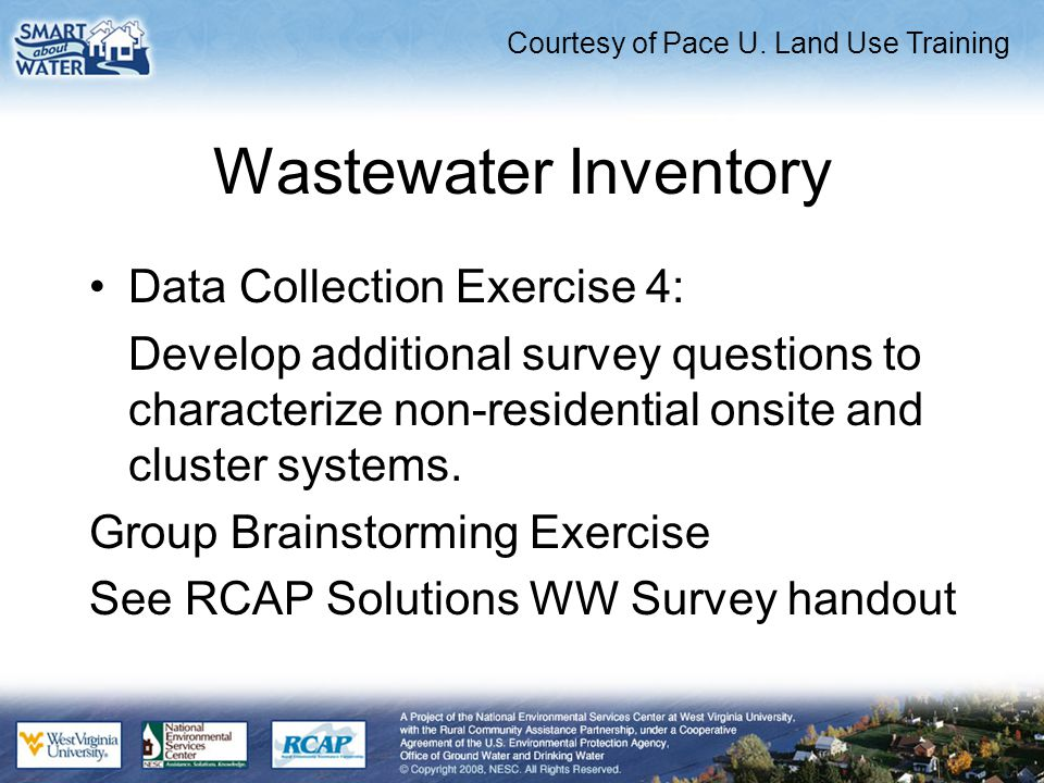 Wastewater Inventory Data Collection Exercise 4: Develop additional survey questions to characterize non-residential onsite and cluster systems.