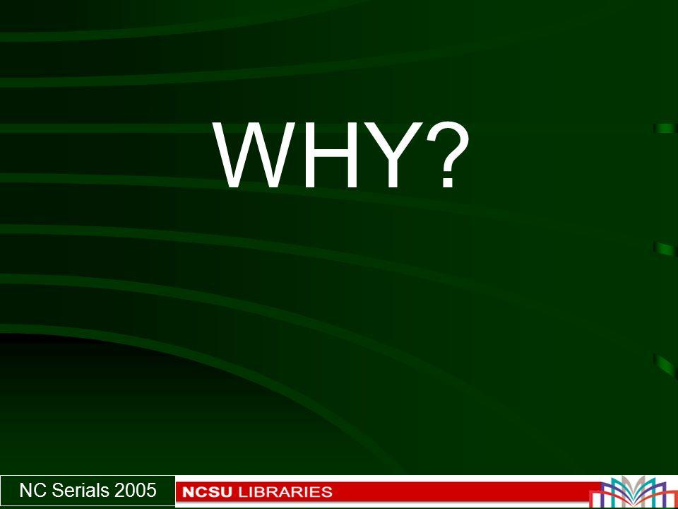 NC Serials 2005 WHY