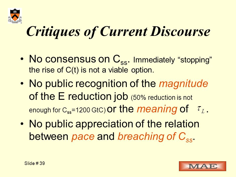 Slide # 39 Critiques of Current Discourse No consensus on C ss.