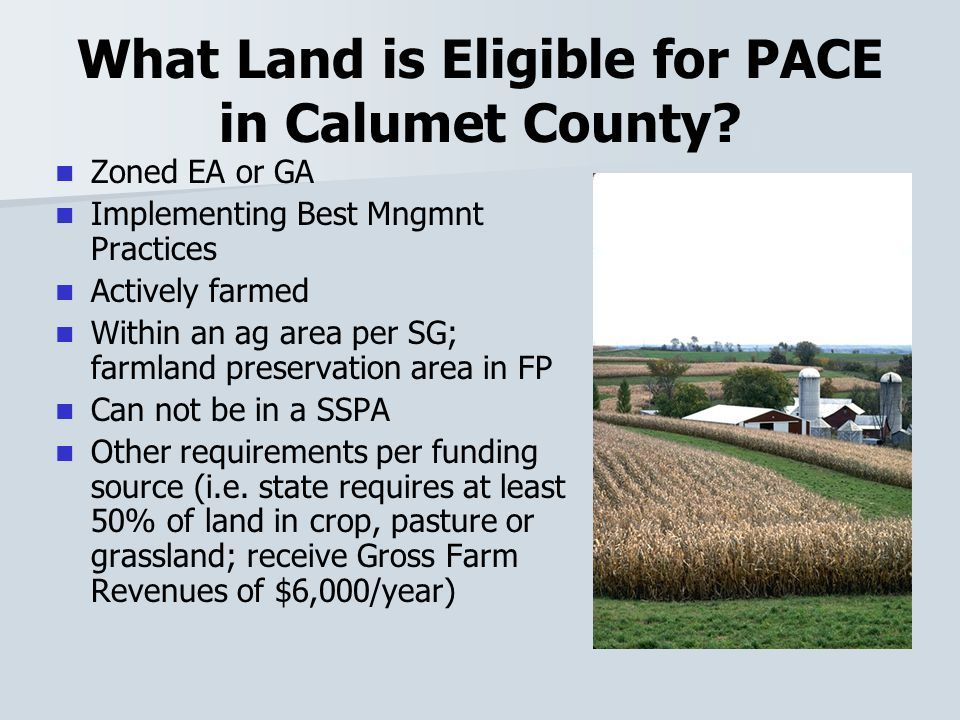 What Land is Eligible for PACE in Calumet County.
