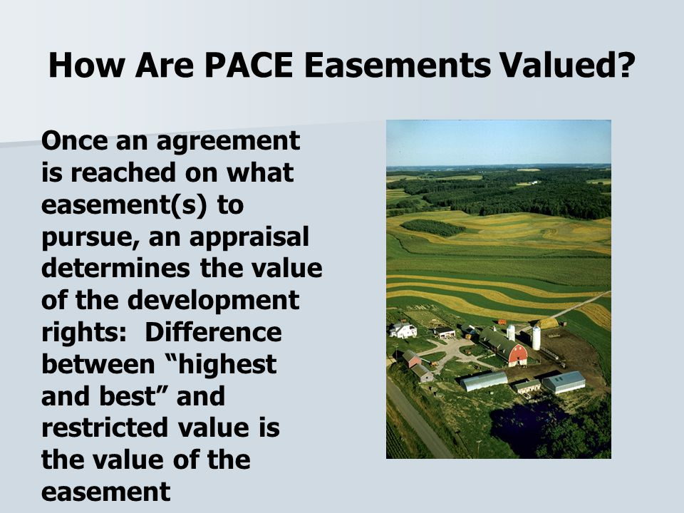 How Are PACE Easements Valued.