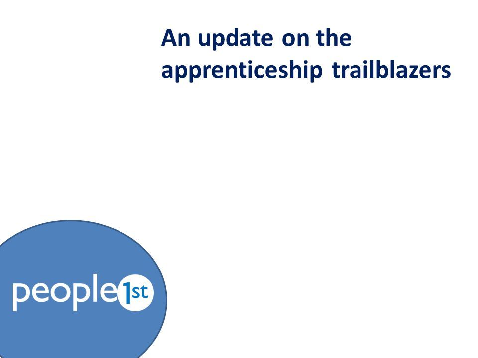 An update on the apprenticeship trailblazers