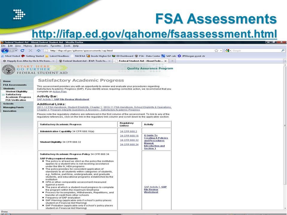 FSA Assessments http://ifap.ed.gov/qahome/fsaassessment.html 26