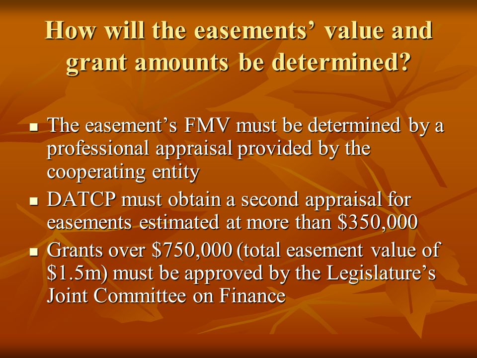 How will the easements' value and grant amounts be determined.