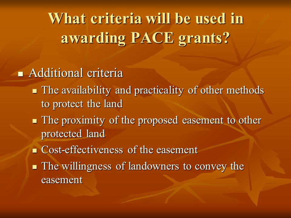 What criteria will be used in awarding PACE grants.