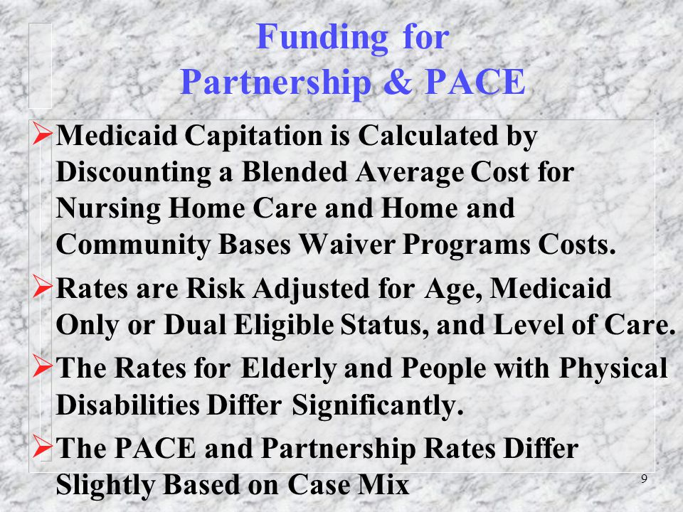 40 Conclusion  Partnership offers a viable alternative to PACE that can be applied to people with physical disabilities and people who live in a rural setting.