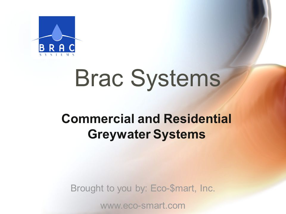 Brac Systems is a company built on the responsibility of every single individual who wants to see a real change in the environment.