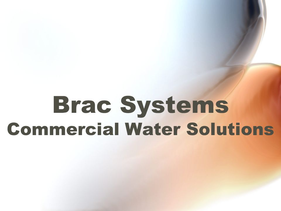 Brac Systems Commercial Water Solutions