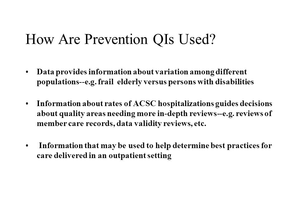 How Are Prevention QIs Used.
