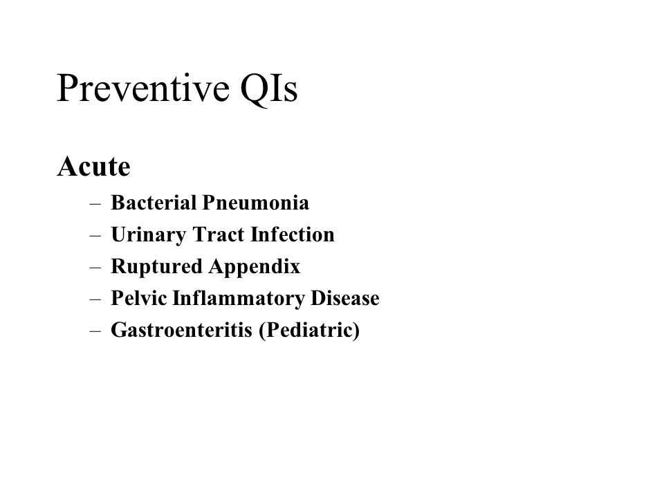 Why Use Prevention QIs.