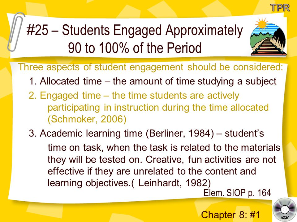 # 25 – Students Engaged Approximately 90 to 100% of the Period Elem.
