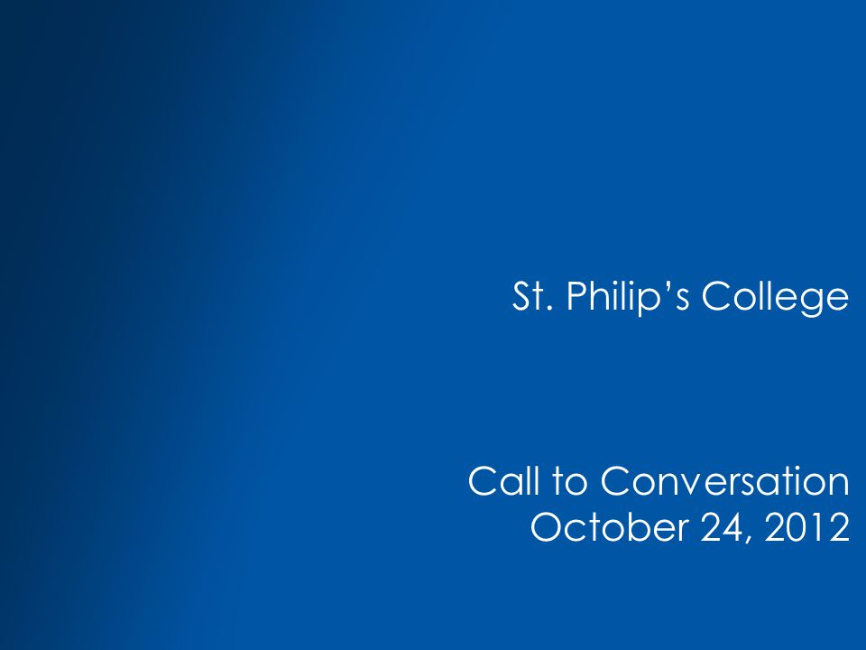 St. Philip's College Call to Conversation October 24, 2012