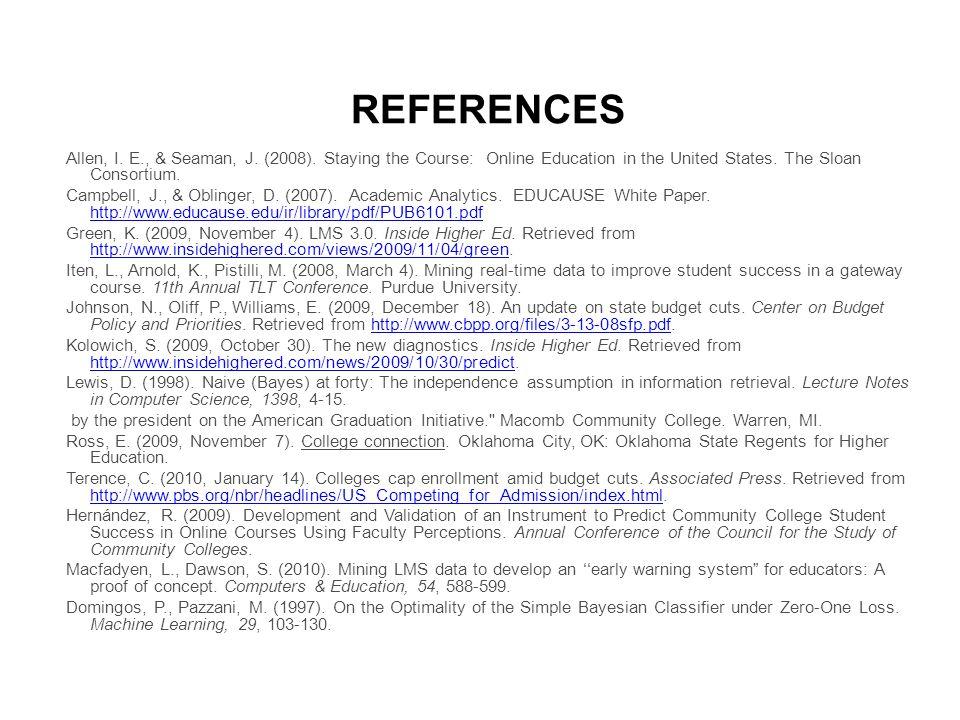 REFERENCES Allen, I. E., & Seaman, J. (2008).