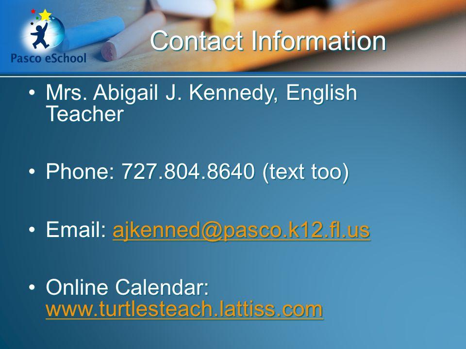 Mrs.Abigail J. Kennedy, English TeacherMrs. Abigail J.