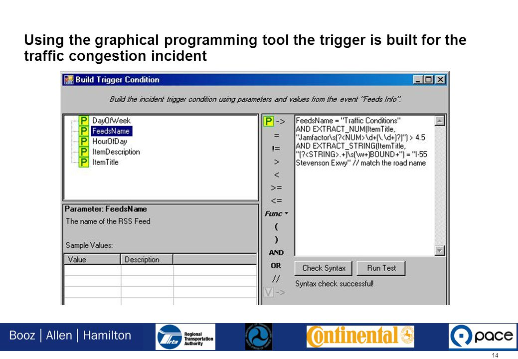 14 Using the graphical programming tool the trigger is built for the traffic congestion incident