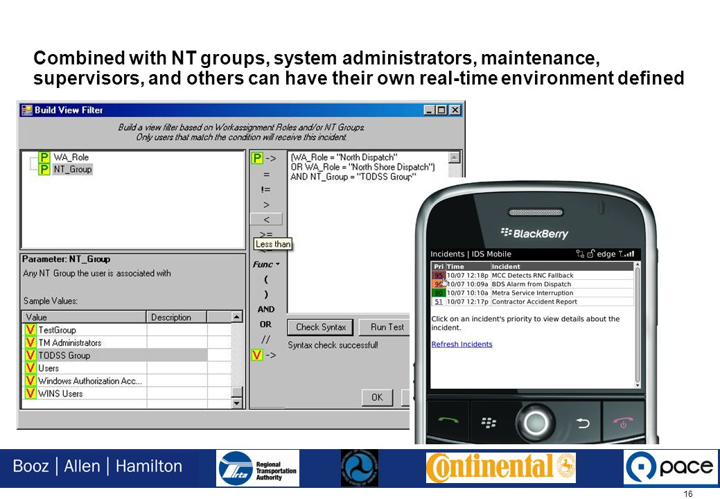 16 Combined with NT groups, system administrators, maintenance, supervisors, and others can have their own real-time environment defined